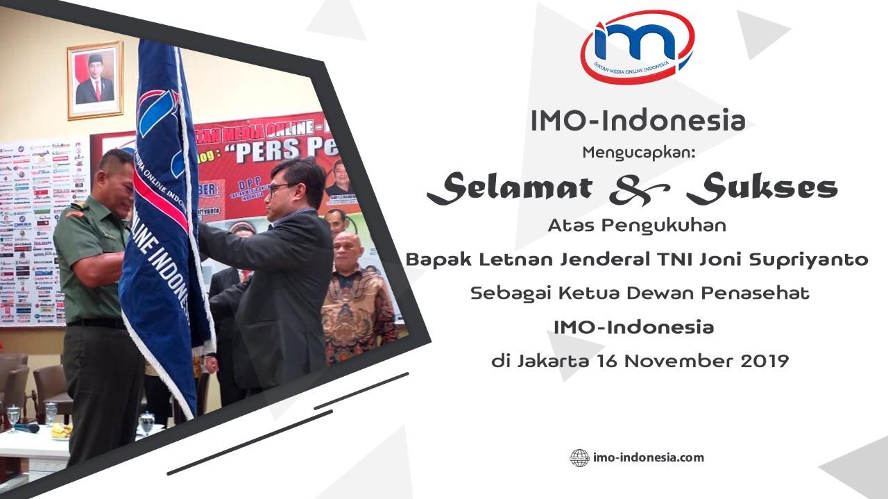 IMO Indonesia--Ketua Dewan Penasehat Letjen TNI Joni Supriyanto