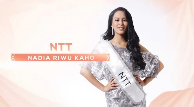 Ayo 'Vote' Nadia Riwu Kaho Miss Indonesia NTT 2020 !