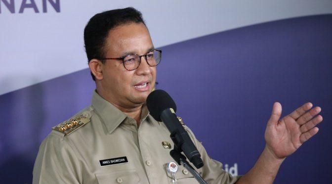 Anies Baswedan : SIKM Jadi Syarat Mutlak untuk Masuk Wilayah DKI Jakarta